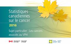 Rapport de statistiques canadiennes sur le cancer 2016
