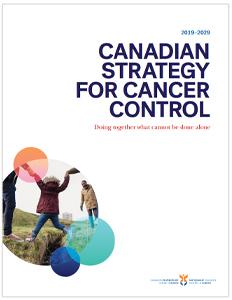 La Stratégie canadienne de lutte contre le cancer