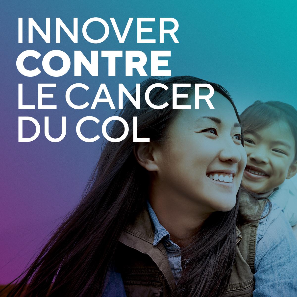 innover contre le cancer du col